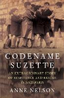 Codename Suzette: An extraordinary...