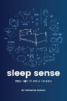Sleep Sense: Improve your sleep,...