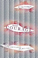Social Courage: Coping and thriving...