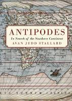 Antipodes: In Search of the Southern...