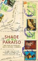 Shade of the Paraiso: Two Years in...