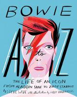 Bowie A to Z: The Life of an Icon:...