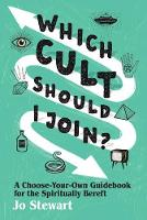 Which Cult Should I Join?: A...