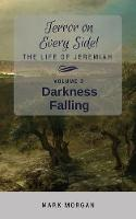 Darkness Falling: Volume 3 of 5