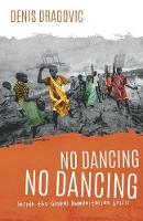 No Dancing, No Dancing: Inside the...