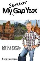 My Senior Gap Year