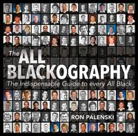 The All Blackography: The...