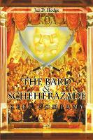 The Bard & Scheherazade Keep...