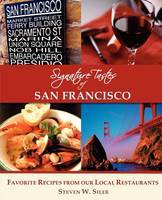 Signature Tastes of San Francisco