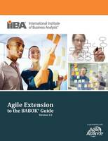 Agile Extension to the Babok (R) ...