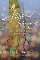 Mystical Intimacy: Entering Into a...