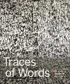 Traces of Words: Art and Calligraphy...
