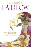 Laid Low: Inside the Crisis That...