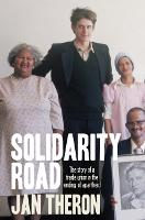 Solidarity Road: The Story of a Trade...