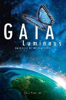 Gaia Luminous: Emergence of the New...