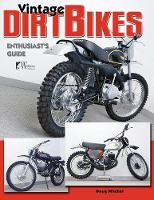 Vintage Dirt Bikes Enthusiasts Guide