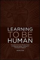 Learning to be Human: Selections from...