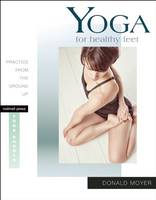 Yoga for Healthy Feet: Practice from...