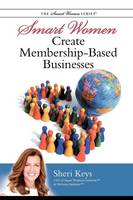 Smart Women Create Membership-Based...