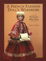 French Fashion Doll's Wardrobe:...