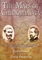 The Maps of Chickamauga: An Atlas of...