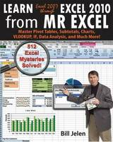 Learn Excel 2007 Through Excel 2010...