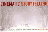 Cinematic Storytelling: The 100 Most...