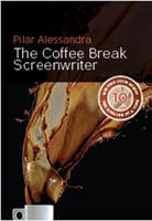 The Coffee Break Screenwriter: ...