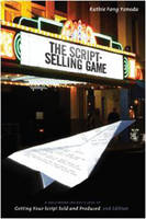 The Script-selling Game: A Hollywood...