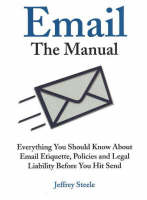 Email, the Manual: Everything You...