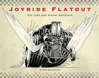 Joyride Flatout: Hot Rods and Dream...