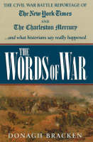 Words of War: The Civil War Battle...
