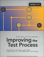 Improving the Test Process:...