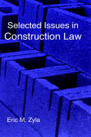 Selected Issues in Construction Law