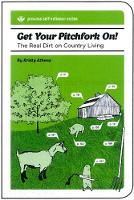 Get Your Pitchfork On!: The Real Dirt...