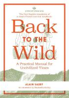 Back to the Wild: A Practical Manual...