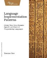 Language Implementation Patterns:...