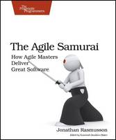 The Agile Samurai: How Agile Masters...