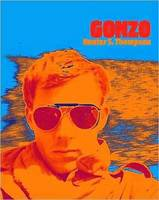Gonzo by Hunter S. Thompson
