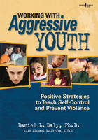 Working with Aggressive Youth:...
