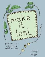Make it Last: Prolonging and...