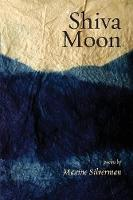 Shiva Moon: Poems