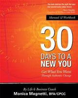 30 Days to a New You: Get What You...