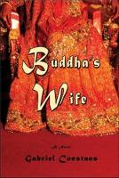 Buddha's Wife: A Novel