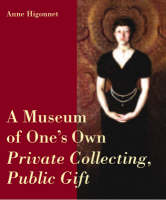 A Museum of One's Own: Private...