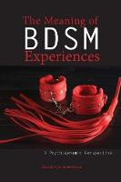 The Meaning of Bdsm Experiences: A...