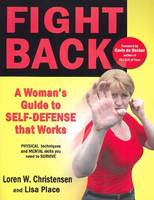Fight Back: A Womans Guide to...