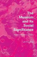 The Museum and Its Social...