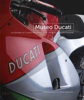 Museo Ducati: Six Decades of Classic...