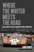 Where the Writer Meets the Road: A...